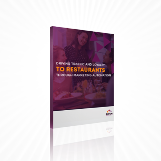Driving Traffic and Loyalty to Restaurants Through Marketing Automation_Cover Image.png